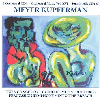Meyer Kupferman: Orchestral Music Vol. 16