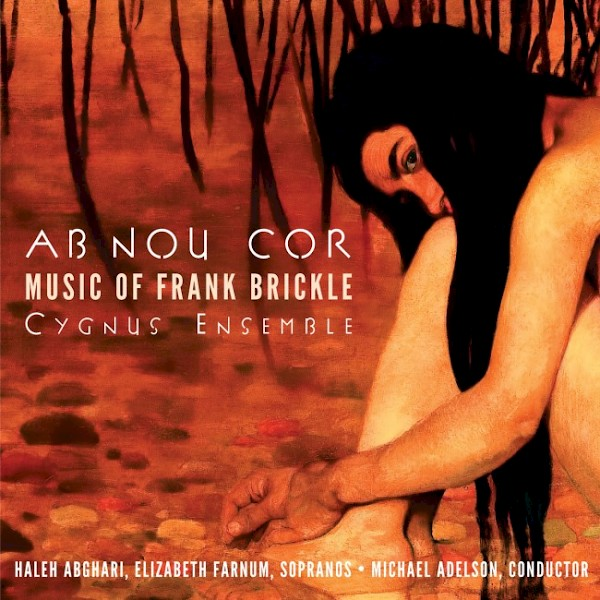 Ab Nou Cor: Music of Frank Brickle