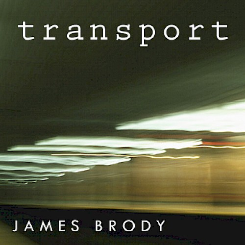 James Brody - Transport